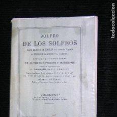 Partituras musicales: F1 PARTITURA SOLFEO DE LOS SOLFEOS DE AUTORES ANTIGUOS Y MODERNOS A.DANHAUSER Y L.LEMOINE EDOTORIAL . Lote 116204759