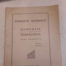 Partituras musicales: JOAQUÍN RODRIGO. HOMENAJE A LA TEMPRANICA. MADRID 1946. PARTITURA.. Lote 116340536