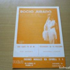 Partituras musicales: PARTITURA ROCIO JURADO QUE SABES TU DE MI - GLUCK AMAYA / RECUERDOS DE TU PERSONA - PERNIA GUADALETE. Lote 116350083