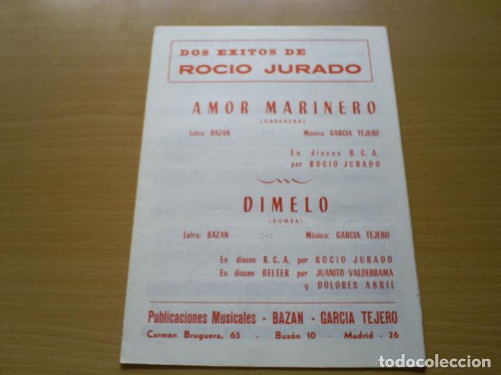 PARTITURA ROCIO JURADO 2 CANCIONES AMOR MARINERO / DIMELO - BAZAN , GARCIA TEJERO (Música - Partituras Musicales Antiguas)
