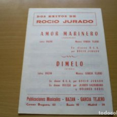 Partituras musicales: PARTITURA ROCIO JURADO 2 CANCIONES AMOR MARINERO / DIMELO - BAZAN , GARCIA TEJERO. Lote 116351247