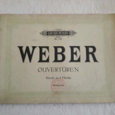 Partituras musicales: WEBER. OUVERTUREM. PETERS N° 138. PARTITURA.. Lote 116355774