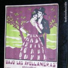 Partituras musicales: F1 PARTITURA BAJO LA AVELLANERAS GRANADINAS LETRA Y MUSICA DE REÑE Y LEGAZA . Lote 116429699