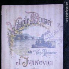 Partituras musicales: F1 PARTITURA VALURILE DUNARI NALSE ROMAINE J.JVANOVICI. Lote 116430595