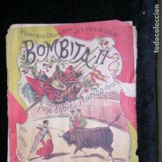 Partituras musicales: F1 PARTITURA BOMBATA II PASO DOBLE TAURINO FEDERICO XALABARDE. Lote 116433363