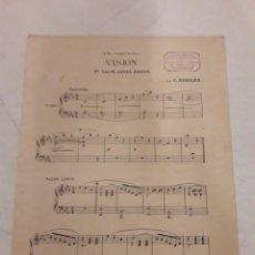 Partituras musicales: VISION. VALSE. C. WORSLEY. 6 PÁGINAS.. Lote 116630592