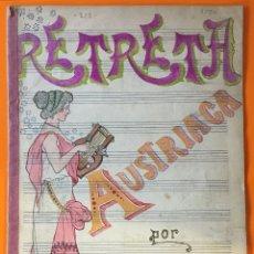 Partituras musicales: PARTITURA MANUSCRITA- RETRETA AUSTRIACA- HELER BELA. Lote 117214567