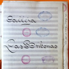 Partituras musicales: PARTITURA MANUSCRITA- LAS BRIBONAS- ZARZUELA- AYORA - VALENCIA - RAFAEL CALLEJA. Lote 117216435