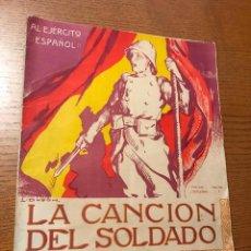 Partituras musicales: LA CANCIÓN DEL SOLDADO. LETRA DE SINESIO DELGADO. MUSICA DE J. SERRANO. Lote 117819355