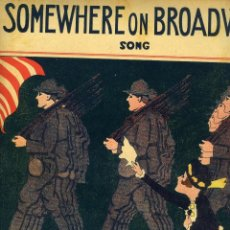 Partituras musicales: SOMEWHERE ON BROADWAY (SONG), NEW YORK : JEROME H. REMICK &​ CO, 1917.. Lote 118999663
