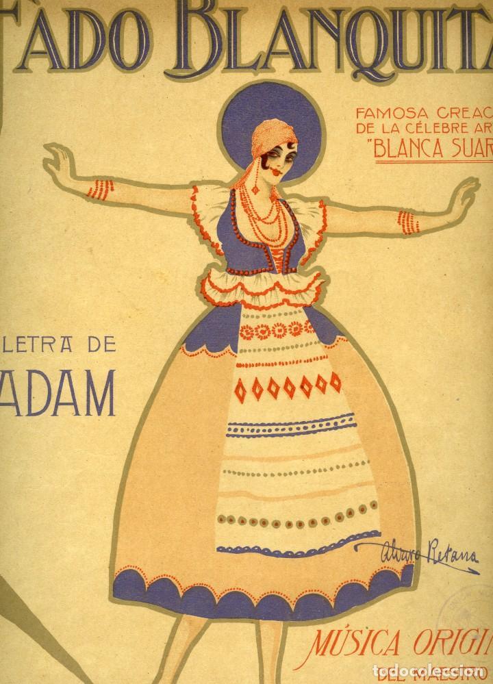 FADO BLANQUITA. PARTITURA CON CARÁTULA DIBUJADA POR ÁLVARO RETANA. CREACIÓN DE BLANQUA SUÁREZ, 1917. (Música - Partituras Musicales Antiguas)