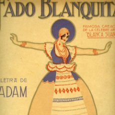 Partituras musicales: FADO BLANQUITA. PARTITURA CON CARÁTULA DIBUJADA POR ÁLVARO RETANA. CREACIÓN DE BLANQUA SUÁREZ, 1917.. Lote 119017807