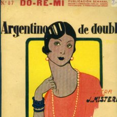 Partituras musicales: ARGENTINO DE DOUBLÉ (PERICÓN). CREACIÓN DE PEPITA IRIS. COLECCIÓN DO-RE-MI Nº 87 H. 1926. Lote 119021515
