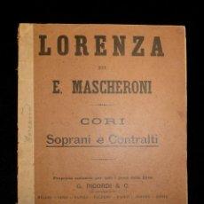 Partituras musicales: PARTITURA CORO, SOPRANO Y CONTRALTO, LORENZA DE E. MASCHERONI. RICORDI, REF. 104357. 1901. Lote 119263903