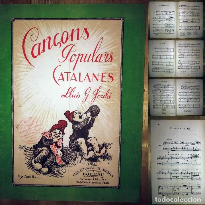 CANÇONS POPULARS CATALANES LLUIS G JORDA BOILEAU PARTITURES HARMONITZADES PER A PIANO AMB LLETRA (Música - Partituras Musicales Antiguas)