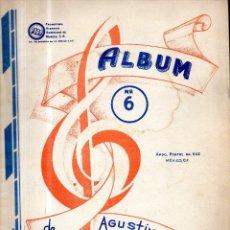 Partituras musicales: ALBUM NO. 6 DE AGUSTÍN LARA PARTITURA. Lote 120308603