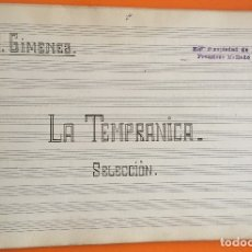 Partituras musicales: PARTITURA MANUSCRITA- LA TEMPRANICA- G. GIMENEZ. Lote 120423755