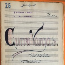 Partituras musicales: PARTITURA MANUSCRITA- CURRO VARGAS- RUPERTO CHAPI- JULIO TORCAL. Lote 120424691