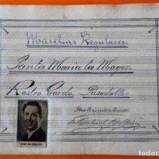 Partituras musicales: PARTITURA MANUSCRITA- MARCHAS REGULARES- GABRIEL BELTRAN. Lote 121124023