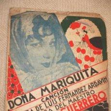 Partituras musicales: DOÑA MARIQUITA, CANCIÓN DE JACINTO GUERRERO. Lote 121315571
