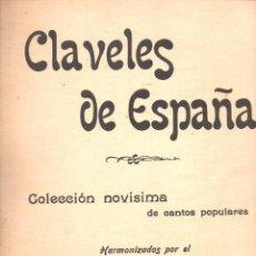 Partituras musicales: POLA GIBAROLA : CLAVELES DE ESPAÑA - 20 CANTOS POPULARES. Lote 122287107