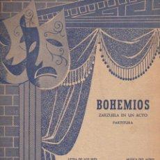 Partituras musicales: AMADEO VIVES : BOHEMIOS - ZARZUELA COMPLETA. Lote 122287551