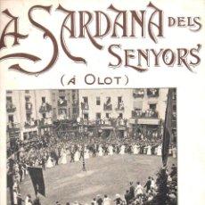 Partituras musicales: FONT LLAGOSTERA : LA SARDANA DELS SENYORS A OLOT. Lote 122441231