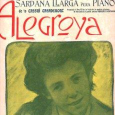 Partituras musicales: CASSIÁ CASADEMONT : ALEGROYA - SARDANA LLARGA. Lote 122441503