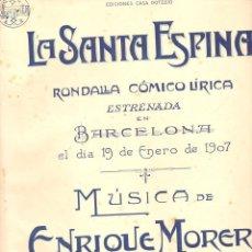 Partituras musicales: ENRIQUE MORERA : LA SANTA ESPINA - SARDANA (DOTESIO, 1907). Lote 122442219