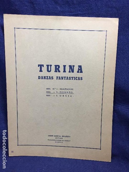 TURINA DANZAS FANTÁSTICAS Nº 1 EXALTACIÓN Nº 2 ENSUEÑO Nº 3 ORGÍA UNIÓN MUSICAL ESPAÑOLA MADRID (Música - Partituras Musicales Antiguas)