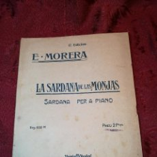 Partituras musicales: PARTITURA E. MORERA--LA SARDANA DE LAS MONJAS ..SARDANA PER A PIANO. Lote 123521927