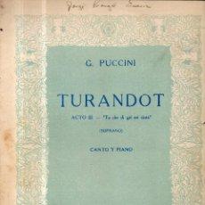 Partituras musicales: TURANDOT TU CHE DI GEL SEI CINTA CANTO Y PIANO PARTITURA. Lote 123545267