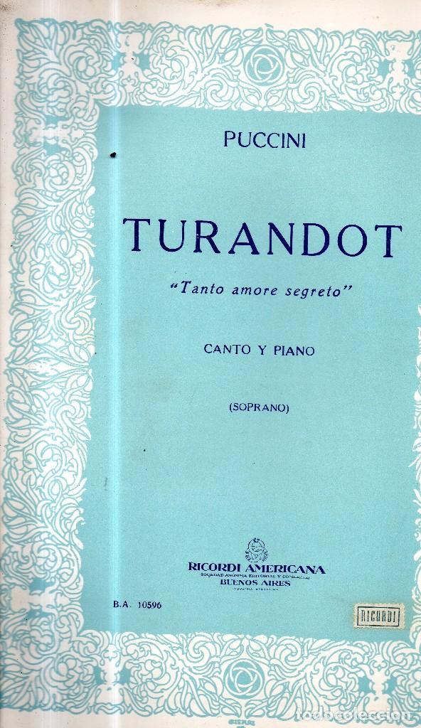 TURANDOT TANTO AMORE SEGRETO CANTO Y PIANO PARTITURA (Música - Partituras Musicales Antiguas)