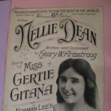 Partituras musicales: NELLIE DEAN. BY HENRY W. ARMSTRONG. MISS GERTIE GITANA. ED. B. FELDMAN & CO. LONDON. . Lote 123554015