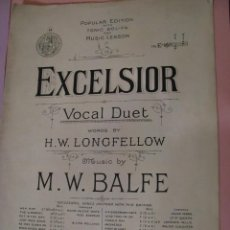 Partituras musicales: EXCELSIOR. M.W. BALFE & H.W. LONGFELLOW. ED. CASSEL & COMPANY. LONDON. . Lote 123554347