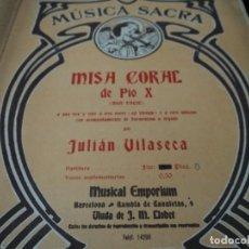Partituras musicales: MUSICA SACRA MISA CORAL DE PIO X POR JULIAN VILASECA 16 PAGINAS. Lote 124252279