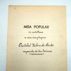 Partituras musicais: MISA POPULAR EN CASTELLANO A UNA VOZ Y EN ÓRGANO (CRISTÓBAL YUBERO DE SANTOS) GRAFISPANIA, 1966. Lote 124641220
