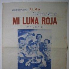 Partituras musicales: LOS HUARACHEROS, MI LUNA ROJA, BOLERO.. Lote 125709599
