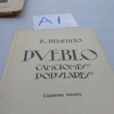 Partituras musicales: R . BENEDITO PUEBLO CANCIONES POPULARES CUADERNO TERCERO. Lote 125823924