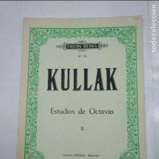 Partituras musicales: KULLAK. ESTUDIOS DE OCTAVAS II. EDICION IBERICA Nº 76. EDITORIAL BOILEAU. BARCELONA. TDK97. Lote 126019535
