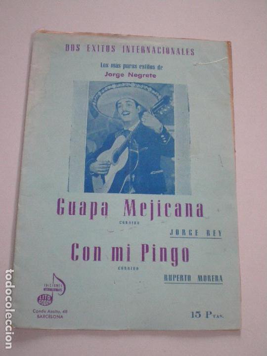 JORGE NEGRETE - GUAPA MEJICANA. CON MI PINGO - PARTITURAS LITO CODOY 1950S (Música - Partituras Musicales Antiguas)