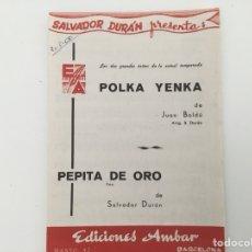 Partituras musicales: SALVADOR DURAN, MUSICA PARA BANDA, POLKA-YENCA, FOX.. Lote 128582702
