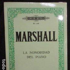 Partituras musicales: MARSHALL, LA SONORIDAD DEL PIANO.BOILEAU BARCELONA. Lote 128685767