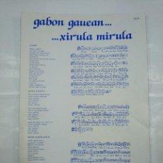 Partituras musicales: GABON GAUEAN... XIRULA MIRULA. PARTITURA. TDKP13. Lote 128978455