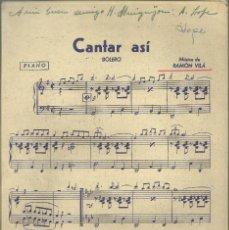 Partituras musicales: CANTAR ASÍ, MUSICA PARA BANDA, BOLERO. Lote 129179723