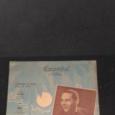 Partituras musicales: BONITA PARTITURA CON PORTADA - ESTAMBUL - ISTANBUL - EDMUNDO ROS - 1953. Lote 129448487