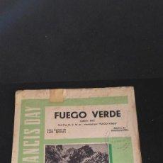 Partituras musicales: FUEGO VERDE -CANCIONES FRANCIS DAY - PARTIRURA CON PORTADA DEL FILM - GRACE KELLY Y GRANGER - 1954. Lote 129449259