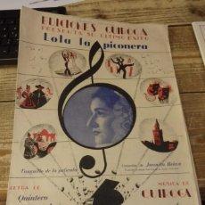 Partituras musicales: PARTITURA E. QUIROGA. JUANITA REINA. LOLA LA PICONERA. QUINTERO Y LEON. Lote 150012777