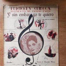 Partituras musicales: ANTIGUA PARTITURA DE JUANITA REINA. COPLA Y SIM EMBARGO TE QUIERO. ED. QUIROGA. Lote 145987032