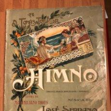 Partituras musicales: PARTITURA HIMNO EXPOSICIÓN REGIONAL VALENCIANA.JOSE SERRANO MAXIMILIANO THOUS. Lote 131959985
